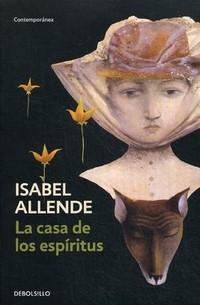 Isabel Allende - La casa de los espíritus