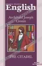 Archibald Joseph Cronin - The Citadel