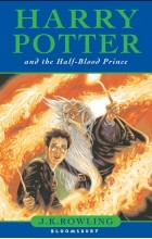 J. K. Rowling - Harry Potter and the Half Blood Prince