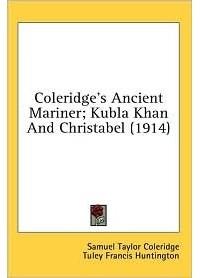 "an analysis of the imaginary journey in kubla khan by samuel taylor coleridge Coleridge's ""kubla khan"" as manifestation of romanticism a fruitful analysis of ""kubla khan"" does not center print coleridge, samuel t ""kubla."