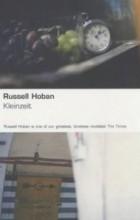 Russell Hoban - Kleinzeit