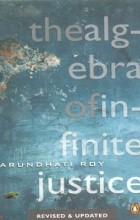 Arundhati Roy - The algebra of infinite justice