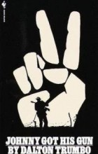 Dalton Trumbo - Johnny Got His Gun