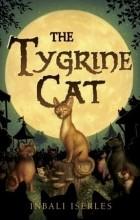 Inbali Iserles - The Tygrine Cat