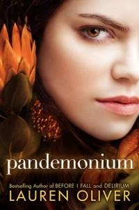 Lauren Oliver — Pandemonium