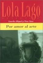 Lourdes Miquel, Neus Sans - Por amor al arte