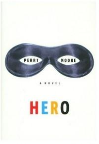 Perry Moore - Hero