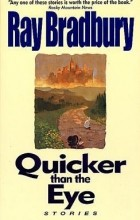 Bradbury Ray - Quicker Than the Eye