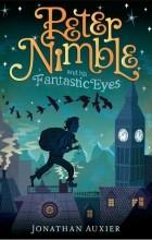 Джонатан Оксье - Peter Nimble and His Fantastic Eyes