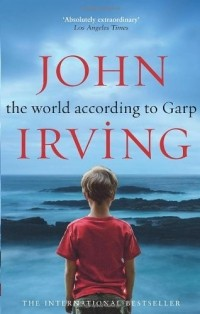 John Irving - The World According To Garp