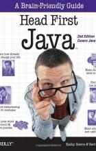 Кэтти Сьерра, Берт Бейтс - Head First Java, 2nd Edition