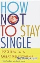 Нита Такер - Как избежать одиночества