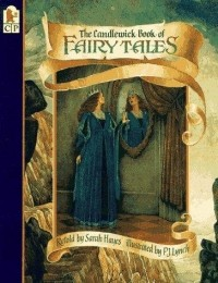 - The Candlewick Book of Fairy Tales