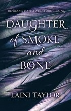 Laini Taylor - Daughter of Smoke and Bone
