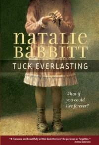 Natalie Babbitt - Tuck Everlasting