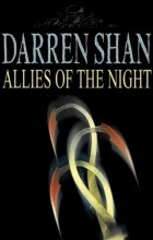 Darren Shan - Allies Of The Night