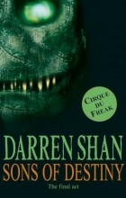 Darren Shan - Sons of Destiny