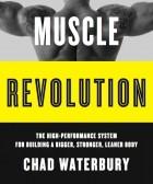 Чад Уотербери - Революция мышц