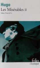 Victor Hugo - Les Misérables. Tome II