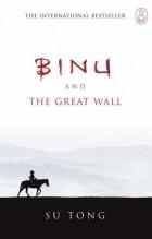 Su Tong - Binu and the Great Wall