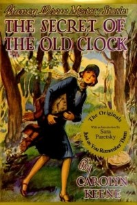 Carolyn Keene - The Secret of the Old Clock