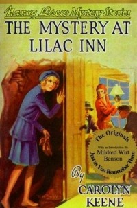 Carolyn Keene - The Mystery at Lilac Inn