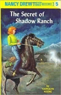 Carolyn Keene - The Secret of Shadow Ranch