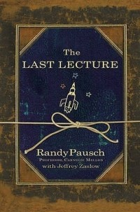 - The Last Lecture
