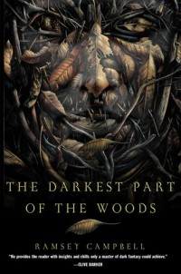 Ramsey Campbell - The Darkest Part of the Woods