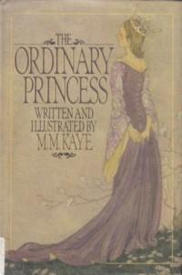 M.M. Kaye - The Ordinary Princess