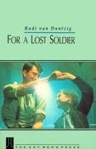 Rudi Van Dantzig - For a Lost Soldier