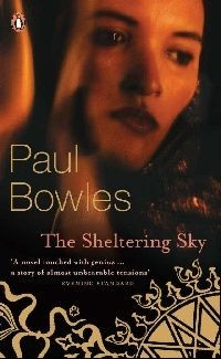 Paul Bowles - The Sheltering Sky