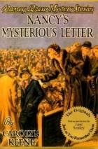 Carolyn Keene - Nancy's Mysterious Letter