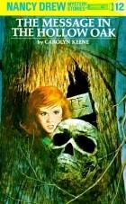Carolyn Keene - The Message in the Hollow Oak