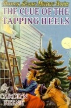 Carolyn Keene - The Clue of the Tapping Heels