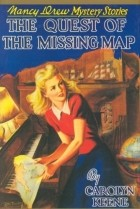 Carolyn Keene - The Quest of the Missing Map