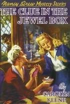 Carolyn Keene - The Clue in the Jewel Box