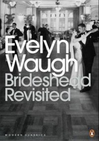 Evelyn Waugh - Brideshead Revisited
