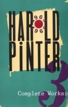 Harold Pinter - Complete Works, Vol. 3 (сборник)