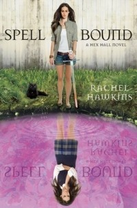 Rachel Hawkins - Spell Bound