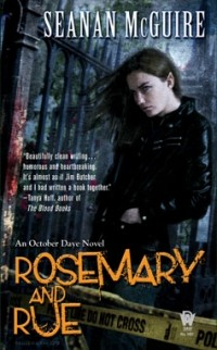 Seanan McGuire - Rosemary and Rue