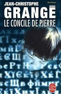 Jean-Christophe Grange - Le concile de pierre