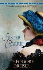 Theodore Dreiser — Sister Carrie