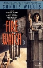 Connie Willis - Fire Watch