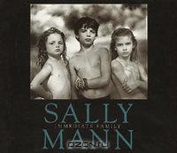 Sally Mann - Immediate Family