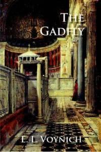 Ethel Lilian Voynich - The Gadfly