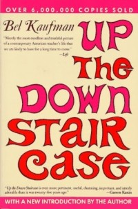 Bel Kaufman - Up the Down Staircase