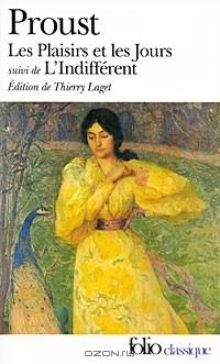 Marcel Proust - Les Plaisirs et Les Jours