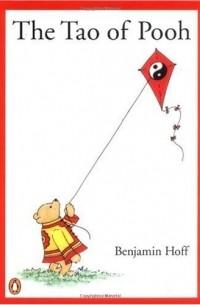 Benjamin Hoff - The Tao of Pooh