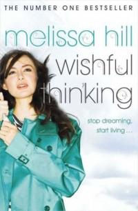 Мелисса Хилл - Wishful thinking